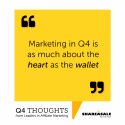 Q4 Thoughts: Market with Your Heart & Wallet