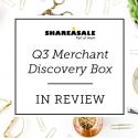 Q3 Merchant Discovery Box Recap