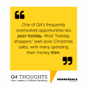 Q4 Thought: More Opportunities Lie Post-Holiday