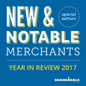 New & Notable Merchants: 2017 Year In Review