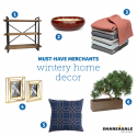 Must-Have Merchants: Wintery Home Decor
