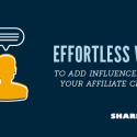 Effortless Ways to Add Influencers into Your Affiliate Channel