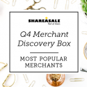 Q4 Merchant Discovery Box: Most Popular Merchants