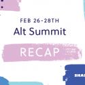 Alt Summit Conference Recap