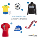 Must-Have Merchants: Soccer Fanatics