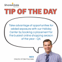 Tip of the Day: Book a Holiday Placement for Q4