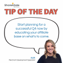 Tip of the Day: Plan for Q4 by educating your affiliate partners