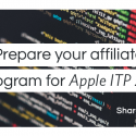 What is Apple ITP 2.0 and how to prepare your affiliate program