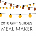 #GiftGuides: Gift for the Meal Maker