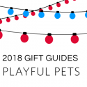 #GiftGuides: Gifts for the Playful Pets