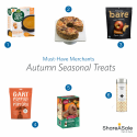 Must-Have Merchants: Autumn Seasonal Treats