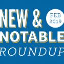 New & Notable Merchants: February 2019