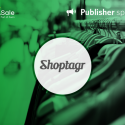 Publisher spotlight: Shoptagr
