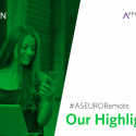 Our Highlights: #ASEURORemote